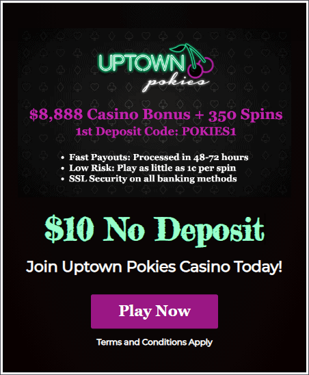 Uptown Pokies Casino $10 No Deposit Bonus Offer